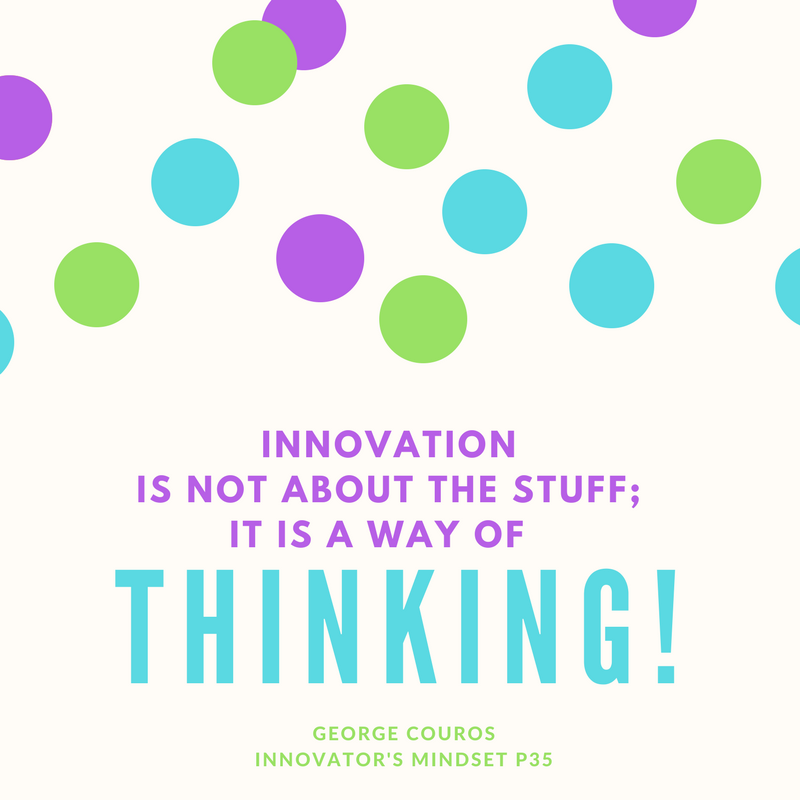 Innovation is not about the stuff; It is a way of